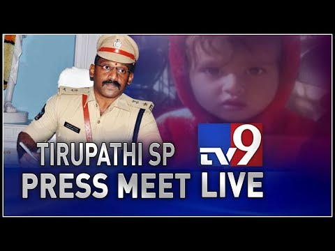 Abducted baby boy traced : Tirupati SP Press Meet || LIVE - TV9