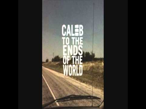 Caleb - The Long Walk