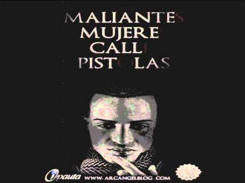 Arcangel - Maliantes, Mujeres, Calles, Pistolas