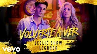 Leslie Shaw, Legarda - Volverte A Ver (Cover Audio) ft. Legarda