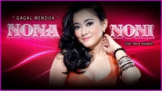 Nona Noni Gagal Mendua Karaoke Hd Nstv Tv Musik Indonesia