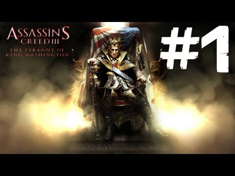 AC3 - La Tyrannie du Roi Washington Episode 1 #1 [FR][HD]