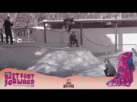 Zumiez Best Foot Forward 2017: Episode 9 - with Fast Times