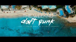 The Weeknd I Feel It Coming Ft Daft Punk Remix Kiriakos Kazakos