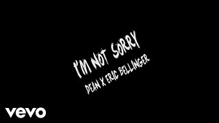 Dean  ft. Eric Bellinger - I'm Not Sorry (Official Lyric Video)