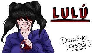 download musica LULU Draw My Life creepypasta