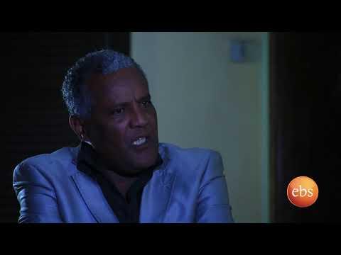 Welafen Ebs Latest Drama Season 1 Ep 18 -  Part 1