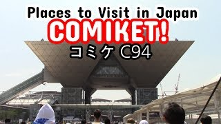 Comiket 2018 - Places to Visit in Japan