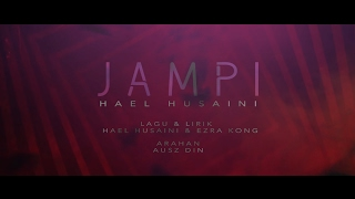 Hael Husaini - Jampi (Lirik Video)