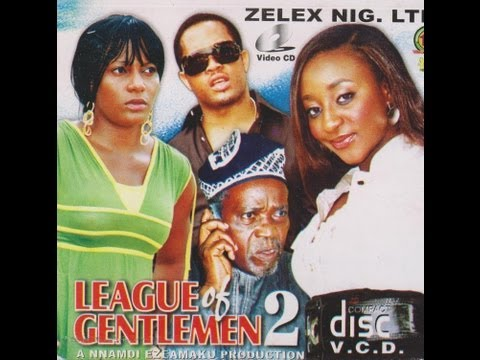 LEAGUE OF GENTLEMEN PART 2-  Nigerian Nollywood movie