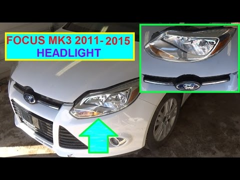 How to Remove and Replace Headlight Assembly or Headlight Bulb FORD FOCUS MK3 2011 - 2015