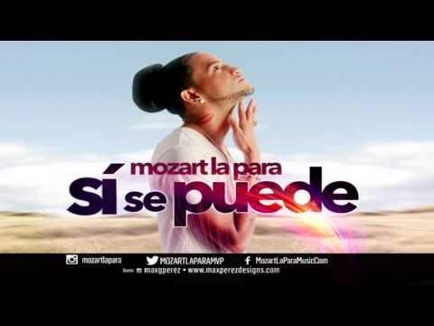 Mozart la para - Si se Puede [NEW SOUND 2014]