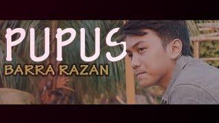 Dewa19 - Pupus (Barra Razan Cover)
