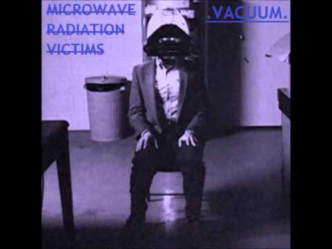 Microwave Radiation Victims - Vacuum [Extended Mix]