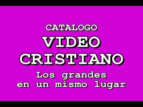 Video Cristiano – Musica Cristiana – Videos Varios