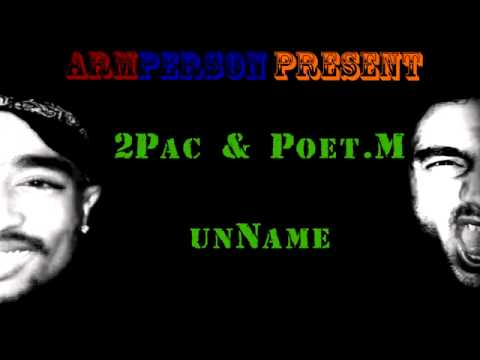 2Pac & Poet.M - unName (ARMENIAN RAP) [arMPerson Mix]