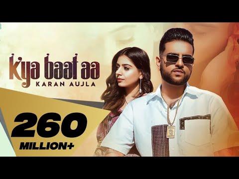 Kya Baat Aa : Karan Aujla (Official Video) Desi Crew | Latest Punjabi Songs
