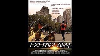 EXEMPLARY (Latest movie)