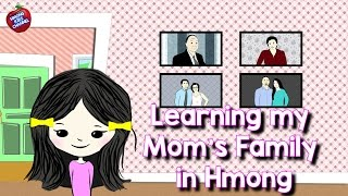 Hmong Channel Learn Mom's Family Member Names on Hmong Kids Channel