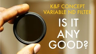 K&F Variable ND Filter Review | Low Cost Christmas Gift Idea?