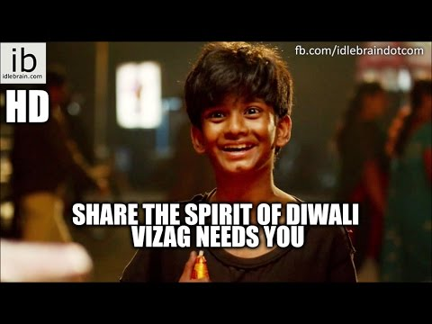 Share The Spirit Of Diwali   Vizag Needs You - Idlebrain video
