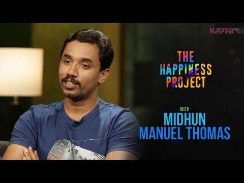 Midhun Manuel Thomas - The Happiness Project - #THP Kappa TV