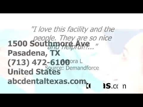 ABC Dental - REVIEWS - Pasadena, TX Dentists Reviews