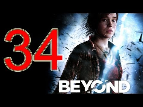 Beyond Two Souls Walkthrough part 34 No Commentary Gameplay Let's play Beyond Two Souls Walkthrough