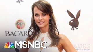 Playmate Alleges Affair With President Donald Trump During Melania Marriage   AM Joy   MSNBC