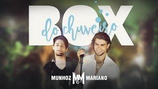 Munhoz E Mariano Box Do Chuveiro Clipe Oficial