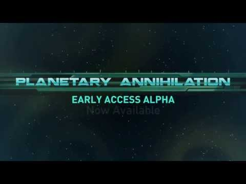 Planetary Annihilation Alpha Launch Trailer