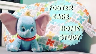 What to EXPECT during a FOSTER CARE HOME STUDY