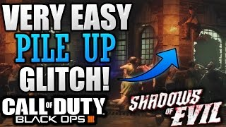 "Black Ops 3 Zombie Glitches - Shadows Of Evil VERY EASY PILE UP GLITCH! ""SOE PILE UP EASY"""