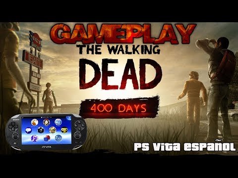 Gameplay The Walking Dead Ps Vita   400 Days   Ps Vita ESPAÑOL
