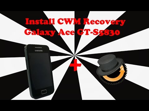 How to install clockwork mod recovery on galaxy ace GT- S5830