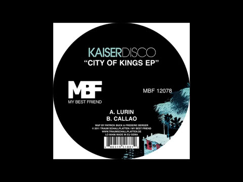 Kaiserdisco - Lurin (Original Mix) HD