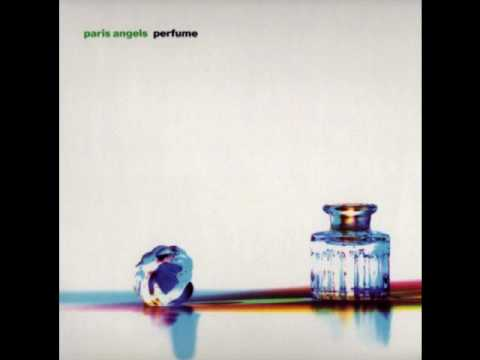 Paris Angels - Perfume (All On You)
