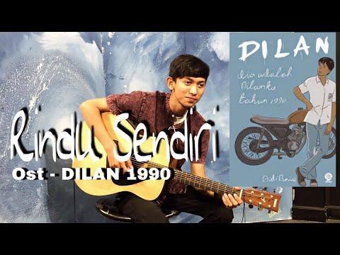Rindu Sendiri OST   film Dilan    Official Video Cover