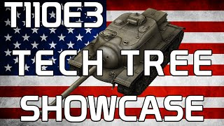 T110E3 Tech Tree Showcase!