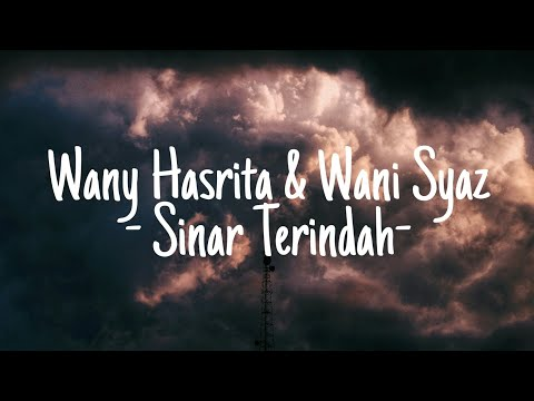 Download Wany Hasrita & Wani Syaz - Sinar Terindah  Mp4 baru