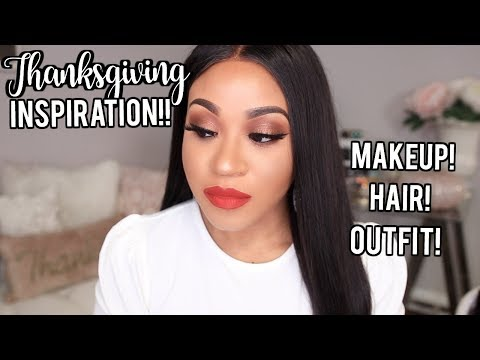 Get Ready With Me   What to Wear for Thanksgiving! Makeup. Hair + Outfit Inspiration!
