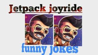 Jetpack joyride Funny jokes 2018