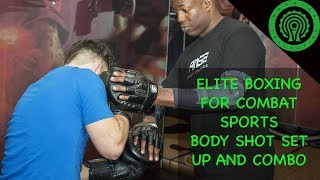 Elite Boxing for Combat Sports - Body Shot Set up and Reactive Mitt Combination