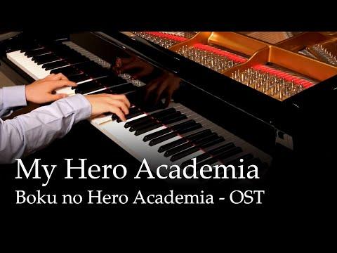 My Hero Academia - Boku No Hero Academia OST [piano]