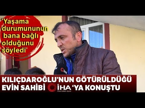 Kılıçdaroğlu'nu Evinde Saklayan Rahim Doruk İHA'ya Konuştu