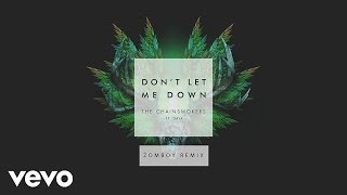 The Chainsmokers Don 39 T Let Me Down Ft Daya Zomboy Remix Audio