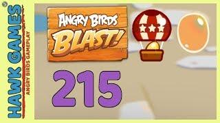 Angry Birds Blast Level 215 Hard - 3 Stars Walkthrough, No Boosters