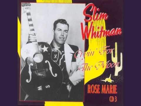 Slim Whitman - Crying For The Moon