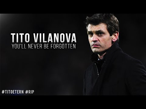 Tito Vilanova ● You'll never be forgotten #RIP | 2015 HD