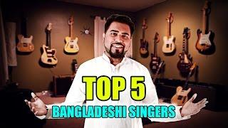 TOP 5 || Bangladeshi Singers || Episode 7